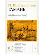 Taman (orosz) - Lermontov, Mihail