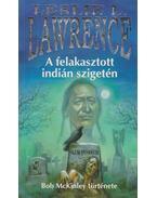 A felakasztott indián szigetén - Leslie L. Lawrence