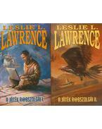 A játék rabszolgái I-II. - Leslie L. Lawrence