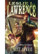 A múlt árnyai - Báthory Orsi történetei - Leslie L. Lawrence