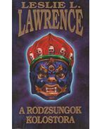 A rodzsungok kolostora (dedikált) - Leslie L. Lawrence