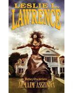 Álmaim asszonya - Báthory Orsi történetei - Leslie L. Lawrence