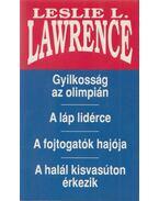 Gyilkosság az olimpián / A láp lidérce / A fojtogatók hajója / A halál kisvasúton érkezik - Leslie L. Lawrence