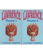 Thumo I-II. - Leslie L. Lawrence