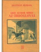 Gróf Sándor Móric az ördöglovas - Lestyán Sándor