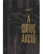 A Sirius-akció - Lev Sejnyin