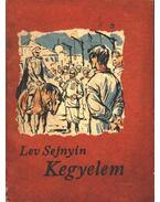 Kegyelem - Lev Sejnyin