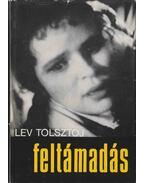 Feltámadás - Lev Tolsztoj
