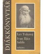 Iván Iljics halála - Lev Tolsztoj