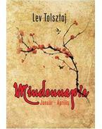 Mindennapra Január - Április - Lev Tolsztoj
