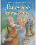 Panov apó karácsonya - Lev Tolsztoj, Ruben Saillens, Mig Holder