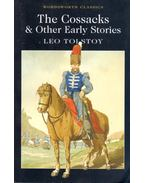The Cossacks and Other Early Stories - Lev Tolsztoj