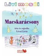 Livi meséi - Macskarácsony - Lévai Lívia