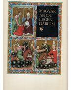 Magyar Anjou legendárium (reprint) - Levárdy Ferenc
