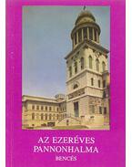 Az ezeréves Pannonhalma - Levárdy Ferenc, Szabó Flóris