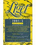 Liget 2002/5. szám - Levendel Júlia, Horgas Béla