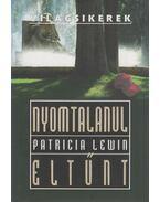 Nyomtalanul eltűnt - Lewin, Patricia