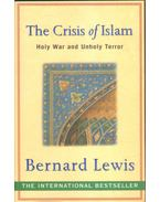 The Crisis of Islam - Lewis, Bernard