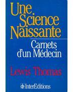 Une Science Naissante - Lewis Thomas