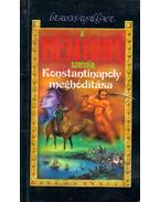 Konstantinápoly meghódítása - Lewis Wallace