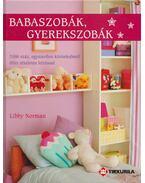 Babaszobák, gyerekszobák - Libby Norman