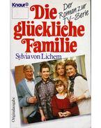 Die glückliche Familie - Lichem, Sylvia von