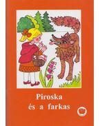 Piroska és a farkas - Ligeti Róbert