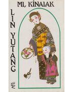 Mi kínaiak - Lin Yutang
