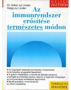 Az immunrendszer erősítése természetes módon - Linden, Volker zur, Linden, Helga zur