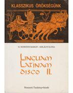 Linguam Latinam disco II. - Szilágyi Ilona, N. HORVÁTH MARGIT