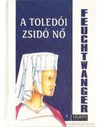 A toledói zsidó nő - Lion Feuchtwanger