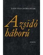 A zsidó háború II. - Lion Feuchtwanger