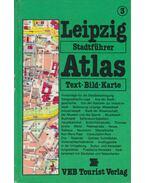 Tourist Stadtführer-Atlas Leipzig - Fellmann, Walter, Czok, Karl