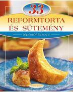 33 reform torta és sütemény - LIPTAI ZOLTÁN , Csigó László