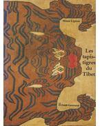 Les tapis-tigres du Tibet - Lipton, Mimi