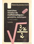 Exercises résolus de mathématiques: géométrie, statistiques - nouveau programme 1982. - Liters, J.-L., Tchigique, C.