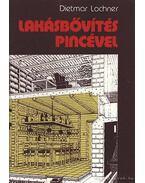 Lakásbővítés pincével - Lochner, Dietmar