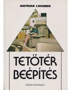 Tetőtér-beépítés - Lochner, Dietmar