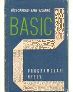 Basic programozási nyelv - Lőcs Gyula, Sarkadi Nagy István, Szlankó János