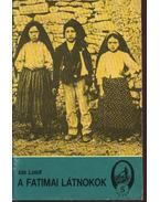A fatimai látnokok - Loidl,Ida