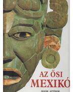 Az ősi Mexikó - Longhena, Maria