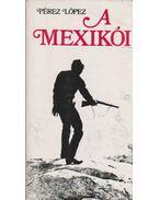 A mexikói - López, F. Pérez