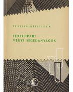 Textilipari vegyi segédanyagok - Lőrincz Andor, Erdélyi Lászlóné
