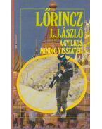 A gyilkos mindig visszatér - Lőrincz L. László