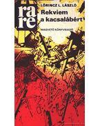 Rekviem a kacsalábért - Lőrincz L. László