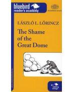 The Shame of the Great Dome - Lőrincz L. László