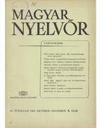 Magyar Nyelvőr 89. évf. 1965/4. - Lőrincze Lajos