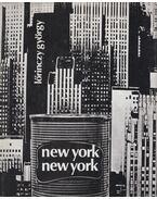 New York, New York - Lőrinczy György