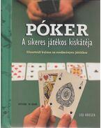 Póker - A sikeres játékos kiskátéja - Lou Krieger