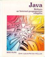 Java - Belépés az internetprogramozás világába - Louis, Dirk, Müller Péter